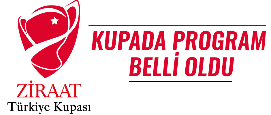 Kupada program belli oldu
