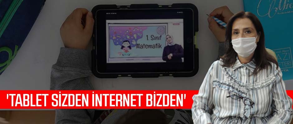 'Tablet sizden internet bizden'