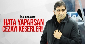 Hata yaparsan cezayı keserler!